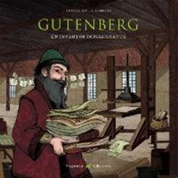 "Gutenberg. Un inventor impresionante ""Un inventor impresionante"""