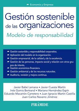 """Gestión sostenible de las organizaciones """"Modelo de responsabilidad"""""""