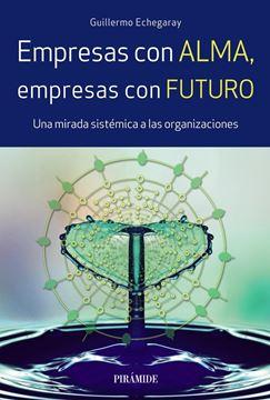 Empresas con alma, empresas con futuro