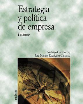 Estrategia y Política de Empresa. Lecturas