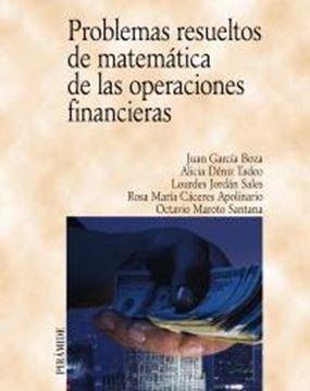 Problemas Resueltos de Matemáticas de las Operaciones Financieras