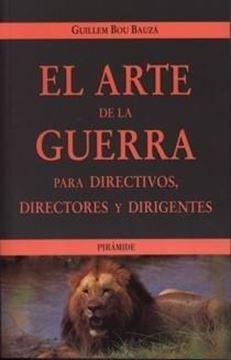 Arte de la guerra, para directivos, directores y dirigentes