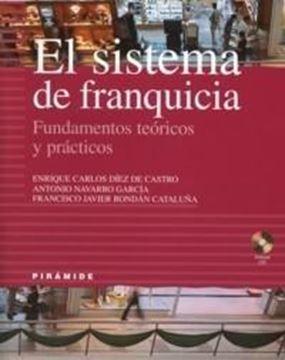 """Sistema de Franquicia, El """"Fundamentos Teóricos y Prácticos"""""""