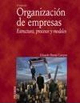 """Organización de Empresas """"Estructura, Procesos y Modelos"""""""