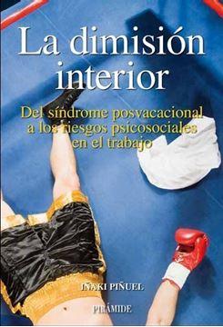 """Dimision Interior, La """"Del síndrome posvacacional a los riesgos psicosociales..."""""""
