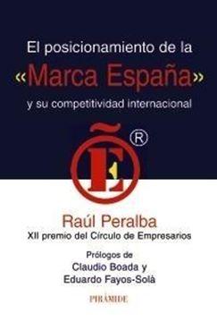 """Posicionamiento de la """"Marca España"""" y su Competitividad Internacional"""