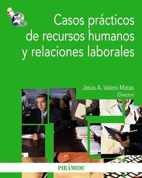Casos Prácticos de Recursos Humanos y Relaciones Laborales