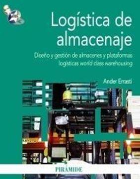 """Logística de Almacenaje """"Diseño y Gestión de Almacenes y Plataformas Logísticas World Cla"""""""
