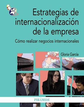 """Estrategias de Internacionalización de la Empresa """"Cómo Realizar Negocios Internacionales"""""""