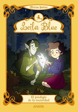 Leila Blue 6: El prodigio de la oscuridad