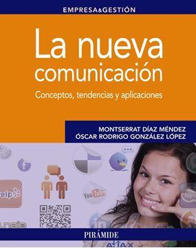 La Nueva Comunicación.Conceptos, Tendencias y Aplicaciones