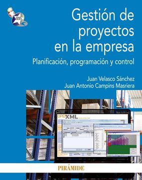 """Gestión de Proyectos en la Empresa """"Planificación, Programación y Control"""""""