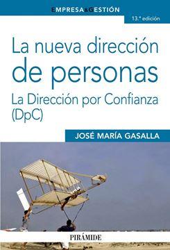 """La nueva dirección de personas """"La Dirección por Confianza (DpC)"""""""