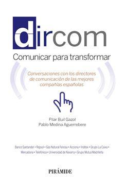 """Dircom """"Conversaciones con los directores de comunicación de las mejores compañí"""""""
