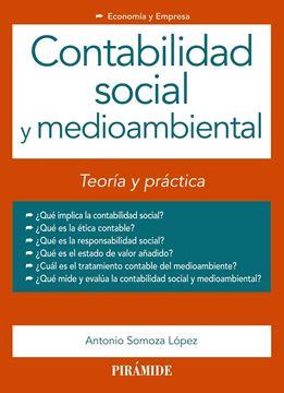 """Contabilidad Social y Medioambiental """"Teoría y Práctica"""""""