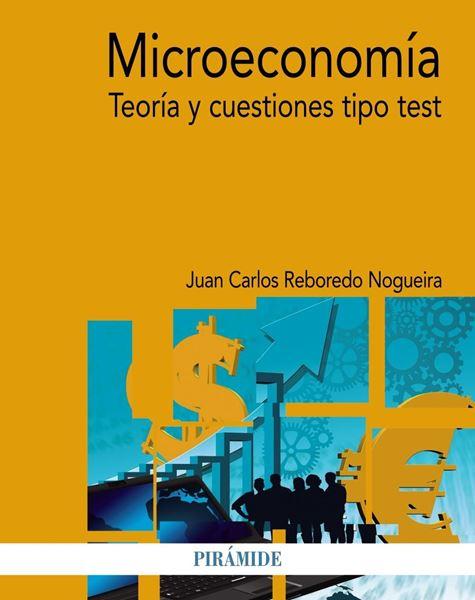 """Microeconomía """"Teoría y cuestiones tipo test"""""""