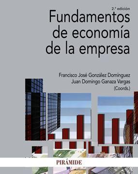 Fundamentos de economía de la empresa 2ª ed. 2017