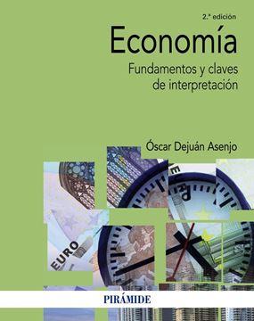 """Economía 2ª ed. 2017 """"Fundamentos y claves de interpretación"""""""