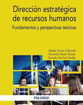 """Dirección estratégica de recursos humanos """"Fundamentos y perspectivas teóricas"""""""