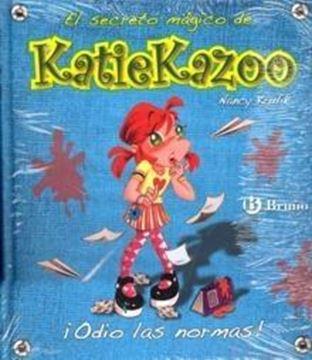 """¡Odio las Normas! """"El secreto mágico de Katiekazzo"""""""