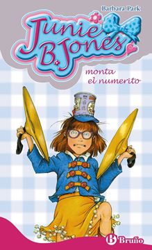 Junie B. Jones Monta el Numerito