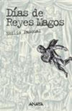 """Días de Reyes Magos """"Edición anotada"""""""