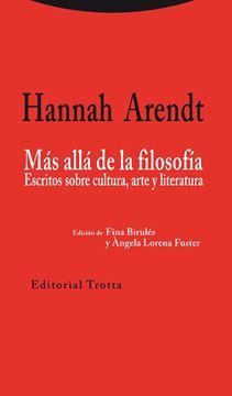 """Más allá de la filosofía """"Escritos sobre cultura, arte y literatura"""""""