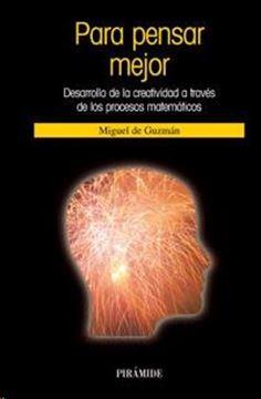 """Para pensar mejor """"Desarrollo de la creatividad a través de los procesos matemático"""""""