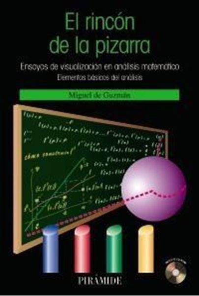 """Rincón de la pizarra, El """"Ensayos de visualización en análisis matemático"""""""