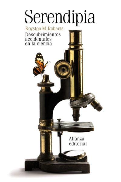 """Serendipia """"Descubrimientos Accidentales en la Ciencia"""""""