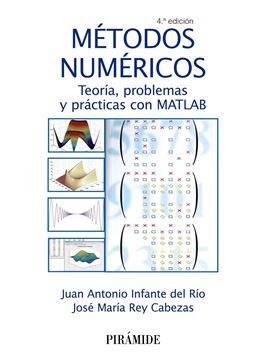 """Métodos numéricos """"Teoría, problemas y prácticas con MATLAB"""""""