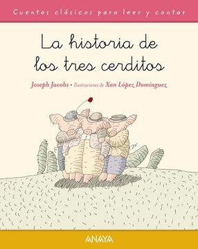 Historia de los tres cerditos, La