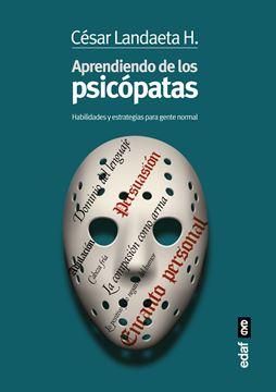 """Aprendiendo con los psicópatas """"Habilidades y estrategias para la gente normal"""""""