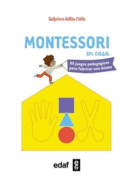 """Montessori en casa """"80 juegos pedagógicos para fabricar uno mismo"""""""