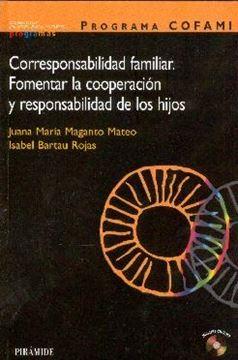 """Programa Cofami.Corresponsabilidad Familiar + Cd-Rom """"Fomentar la Cooperacion y Responsabilidad de los Hijos"""""""