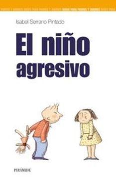 Niño Agresivo, El