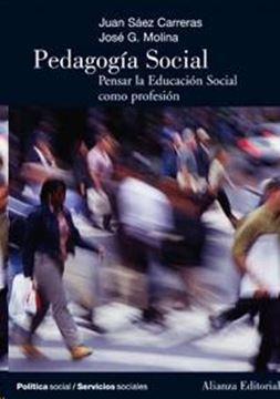 """Pedagogia Social """"Pensar la Educación Social como Profesión"""""""