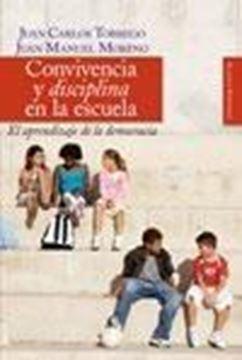 """Convivencia y Disciplina en la Escuela """"El Aprendizaje de la Democracia"""""""
