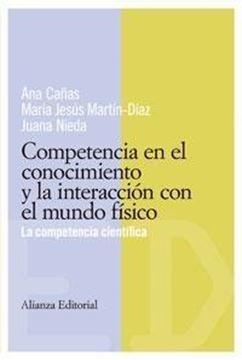 """Competencia en el Conocimiento y la Interacción con el Mundo Físico """"La Competencia Científica"""""""