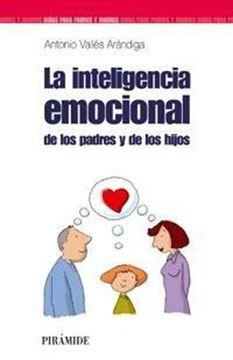 Inteligencia Emocional de los Padres y de los Hijos, La
