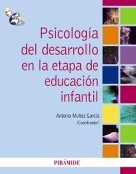 Psicología del Desarrollo en la Etapa de Educación Infantil