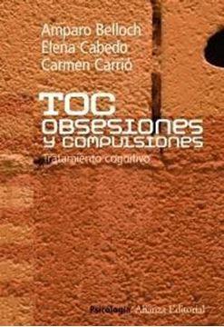 """TOC. Obsesiones y compulsiones """"Tratamiento cognitivo"""""""
