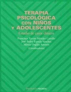 """Terapia Psicológica con Niños y Adolescentes """"Estudio de Casos Clínicos"""""""