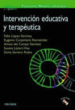 Programa Menores Infractores. Intervención Educativa y Terapéutica