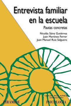 """Entrevista Familiar en la Escuela """"Pautas Concretas"""""""