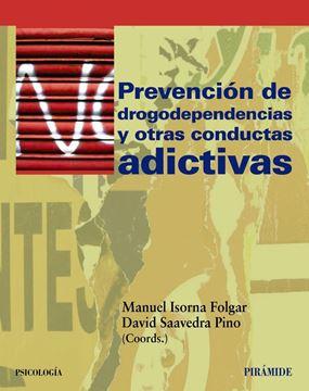 Prevención de las Drogodependencias y Otras Conductas Adictivas