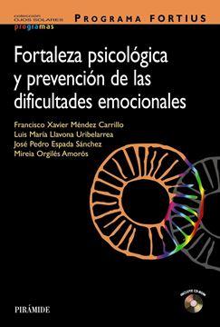 Programa Fortius. Fortaleza Psicológica y Prevención de las Dificultades Emocionales