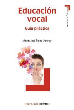 """Educación Vocal """"Guía Práctica"""""""