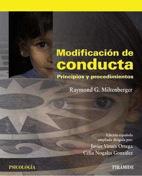 """Modificación de Conducta. Principios y Procedimientos """"Edición Española Ampliada"""""""