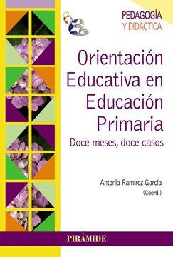 """Orientación Educativa en Educación Pimaria """"Doce Meses, Doce Casos"""""""